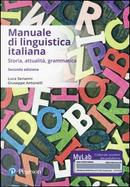 Manuale di linguistica italiana. Storia, attualità, grammatica. Ediz. mylab. Con eText. Con aggiornamento online by Luca Serianni