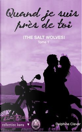 The salt wolves by Delphine Clever