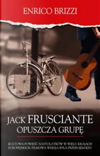 Jack Frusciante opuszcza grupę by Enrico Brizzi