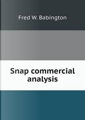 Snap Commercial Analysis by Fred W Babington