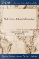 Chefs-d'œuvre du théatre italien moderne by Ugo Foscolo