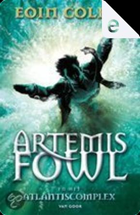 Artemis Fowl en het Atlantis Complex by Eoin Colfer