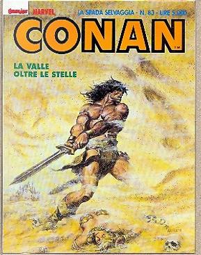 Conan la spada selvaggia n. 83 by Alan Zelenetz, Charles Dixon, Michael Fleischer, Roy Thomas