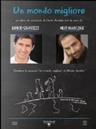 Un mondo migliore. Con 2 CD Audio by Neri Marcorè