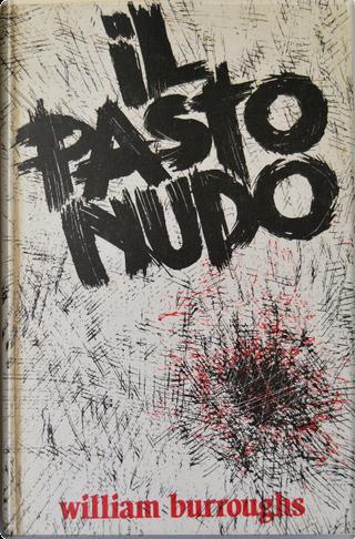 Il pasto nudo by William Burroughs
