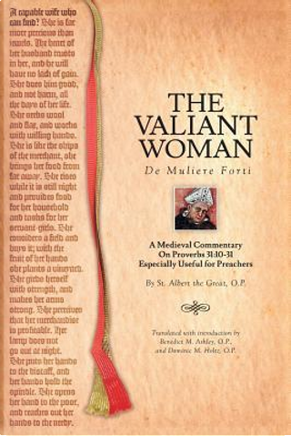 The Valiant Woman by St. Albert the Great