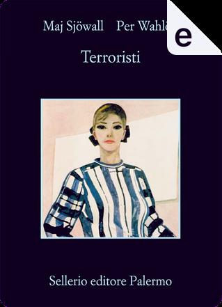 Terroristi by Maj Sjöwall, Per Wahlöö
