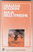 Maja delle Streghe by Giuliana Boldrini