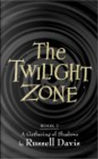 The Twilight Zone by Russell Davis
