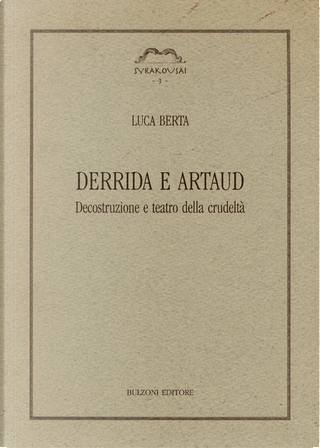Derrida e Artaud by Luca Berta