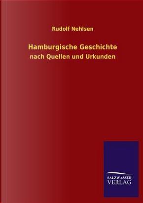Hamburgische Geschichte by Rudolf Nehlsen