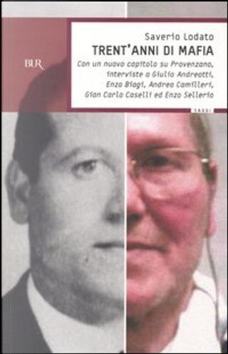 Trent'anni di mafia by Saverio Lodato