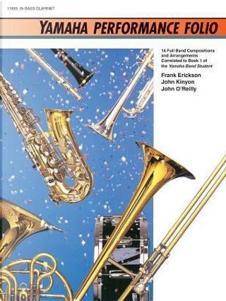 Yamaha Performance Folio for Bass Clarinet by Frank Erickson