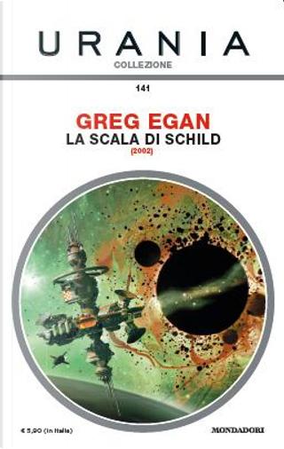 La scala di Schild by Greg Egan