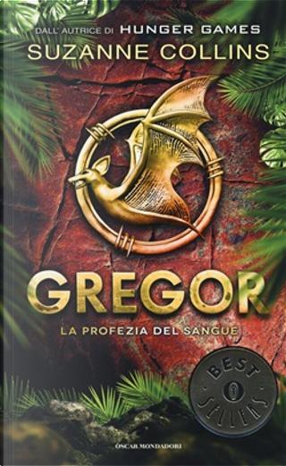 Gregor 3: La profezia del sangue by Suzanne Collins