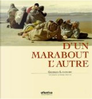 D'un marabout à l'autre by Georges Lapassade