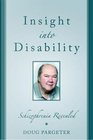 Insight into Disability by Doug Pargeter