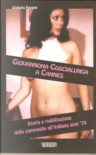 Giovannona coscialunga a Cannes by Giuliano Pavone
