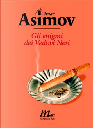 Gli enigmi dei Vedovi Neri by Isaac Asimov