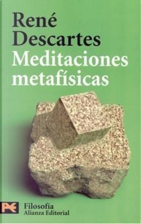 MEDITACIONES METAFISICAS by Rene Descartes