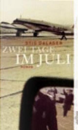 Zwei Tage im Juli by Stig Dalager