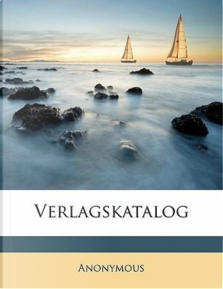 Verlagskatalog by ANONYMOUS