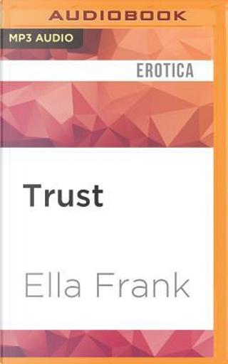 Trust by Ella Frank