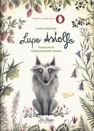 Lupo Astolfo by Chiara Lorenzoni