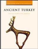 Ancient Turkey by Antonio Sagona