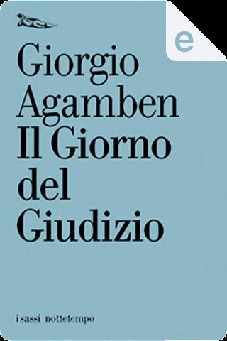Il giorno del giudizio by Giorgio Agamben