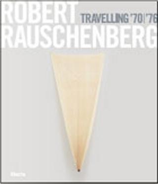 Robert Rauschenberg by Mirta d'Argenzio