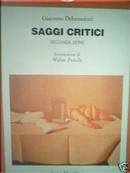Saggi critici by Giacomo Debenedetti
