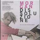 Dissoluzione by Marco Morgan Castoldi