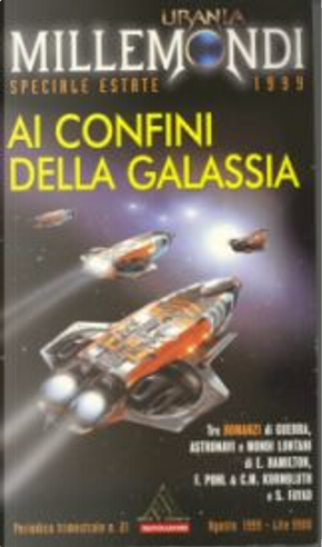 Millemondi Estate 1999 speciale: Ai confini della galassia by C.M. Kornbluth, Edmond Hamilton, Frederik Pohl, Samy Fayad