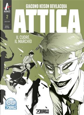 Attica n. 2 (Ristampa nuovo formato) by Giacomo Keison Bevilacqua
