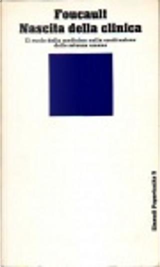 Nascita della clinica by Michel Foucault