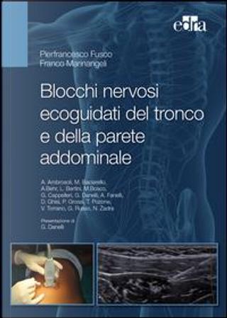 Blocchi nervosi ecoguidati del tronco e della parete addominale by Pierfrancesco Fusco