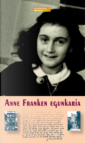 Anne Franken egunkaria by Anne Frank