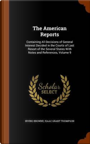 The American Reports by Irving Browne