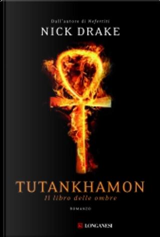 Tutankhamon by Nick Drake
