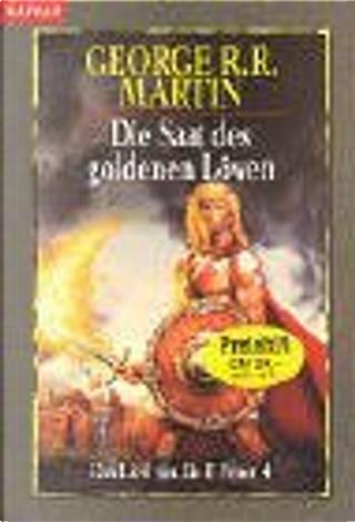 Das Lied von Eis und Feuer 4. Die Saat des goldenen Löwen. by George R.R. Martin