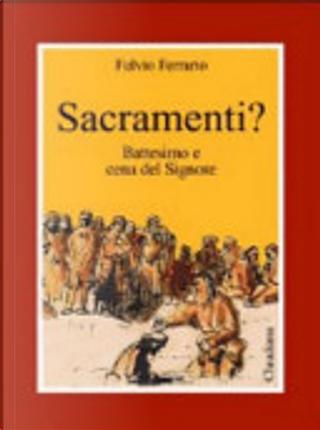 Sacramenti? by Fulvio Ferrario