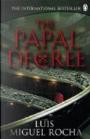 The Papal Decree by Luis Miguel Rocha