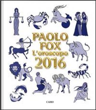 L'oroscopo 2016 by Paolo Fox