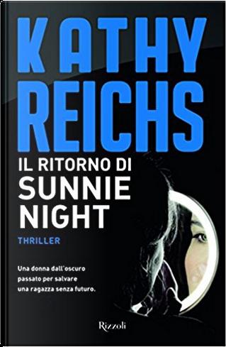 Il ritorno di Sunnie Night by Kathy Reichs