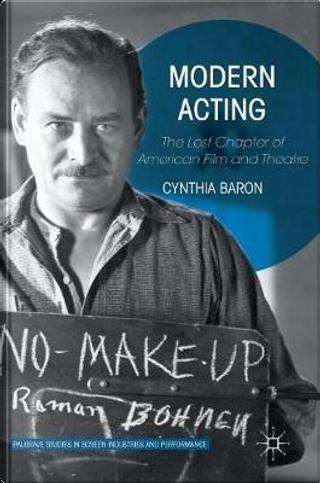 Modern Acting by Cynthia Baron