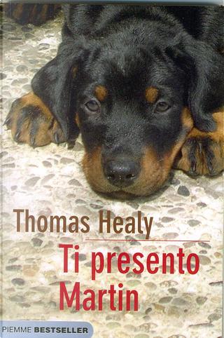 Ti presento Martin by Thomas Healy