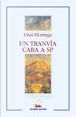 Un tranvía cara a SP by Unai Elorriaga
