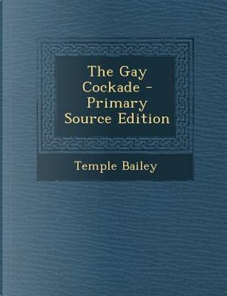 Gay Cockade by Temple Bailey
