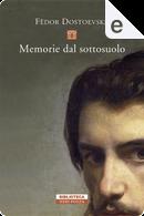 Memorie del sottosuolo by Fyodor M. Dostoevsky